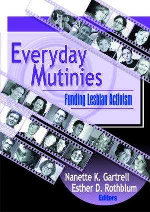Everyday Mutinies: Funding Lesbian Activism (Paperback) book cover