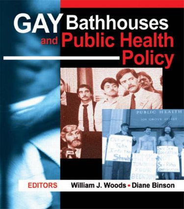 Gay Bathhouses and Public Health Policy: 1st Edition (Paperback) book cover