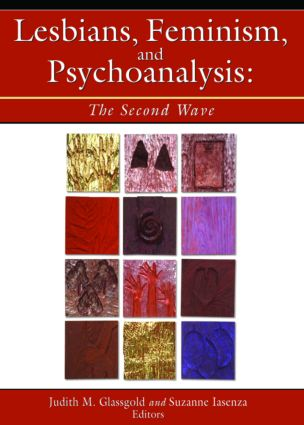 Lesbians, Feminism, and Psychoanalysis: The Second Wave (Paperback) book cover