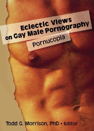 Eclectic Views on Gay Male Pornography: Pornucopia, 1st Edition (Hardback) book cover