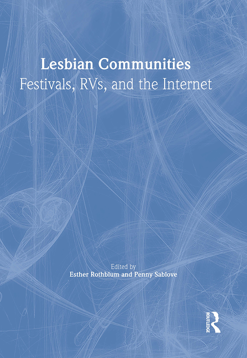 Lesbian Communities: Festivals, RVs, and the Internet (Paperback) book cover