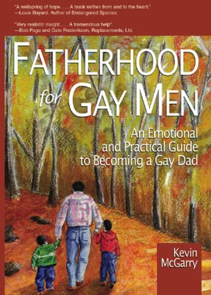 Fatherhood for Gay Men: An Emotional and Practical Guide to Becoming a Gay Dad (Paperback) book cover