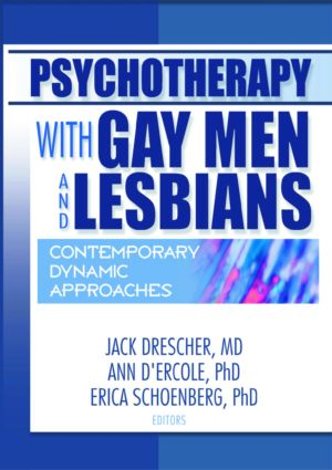 Psychotherapy with Gay Men and Lesbians: Contemporary Dynamic Approaches, 1st Edition (Paperback) book cover