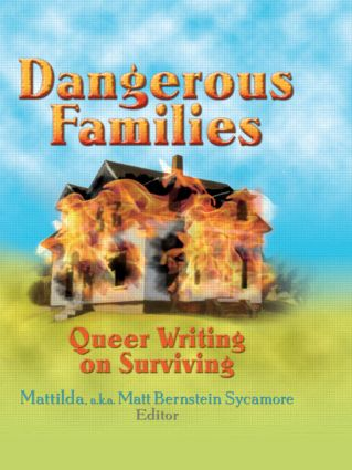 Dangerous Families: Queer Writing on Surviving, 1st Edition (Paperback) book cover