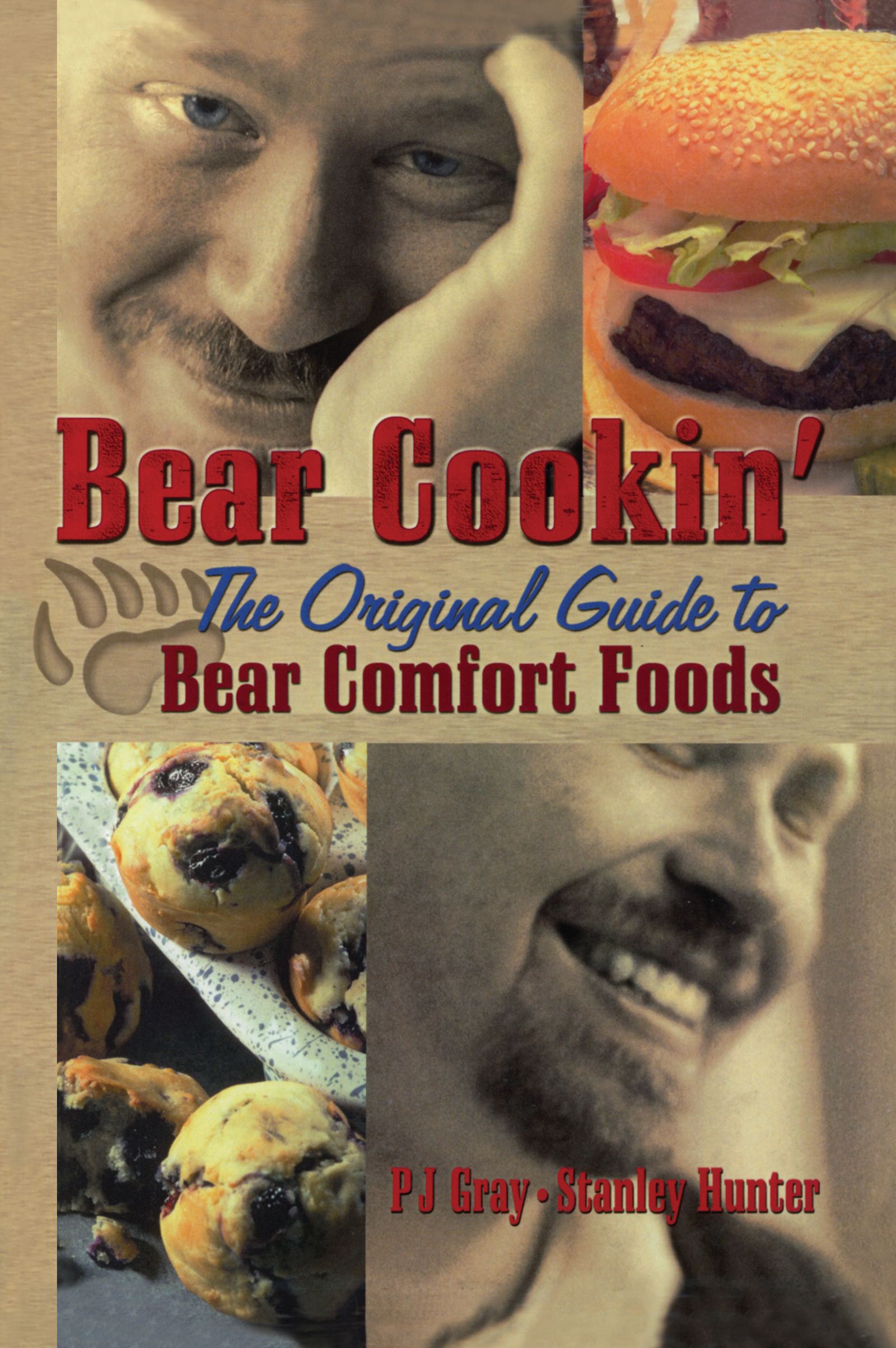 Bear Cookin': The Original Guide to Bear Comfort Foods book cover