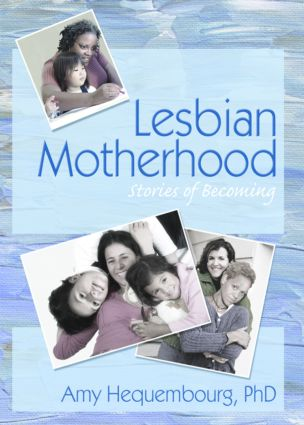 Lesbian Motherhood: Stories of Becoming book cover