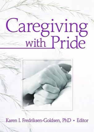 Caregiving with Pride: 1st Edition (Paperback) book cover