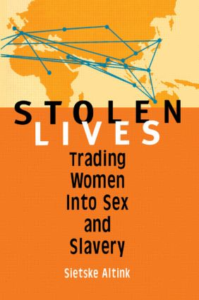Stolen Lives: Trading Women Into Sex and Slavery (Paperback) book cover