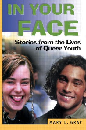 In Your Face: Stories from the Lives of Queer Youth (Paperback) book cover