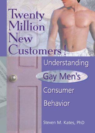 Twenty Million New Customers!: Understanding Gay Men¿s Consumer Behavior (Hardback) book cover