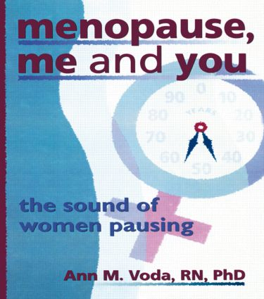 Menopause, Me and You: The Sound of Women Pausing (Paperback) book cover