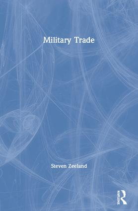 Military Trade: 1st Edition (Paperback) book cover