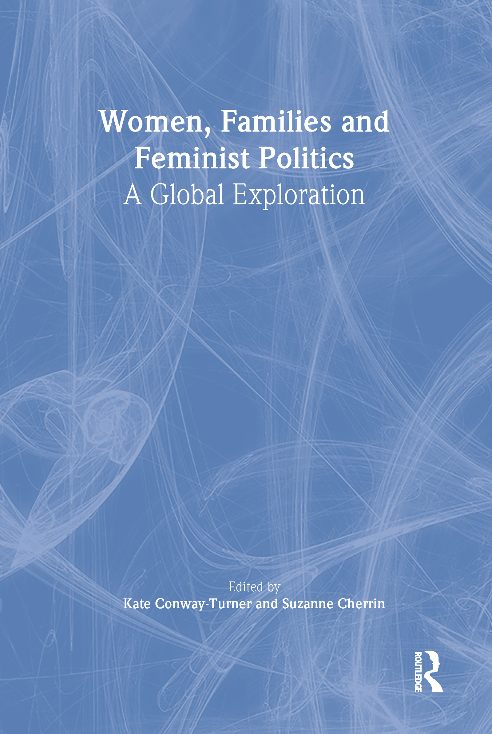 Women, Families, and Feminist Politics: A Global Exploration, 1st Edition (Paperback) book cover