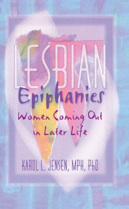 Lesbian Epiphanies: Women Coming Out in Later Life (Paperback) book cover