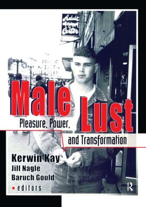 Male Lust: Pleasure, Power, and Transformation (Paperback) book cover