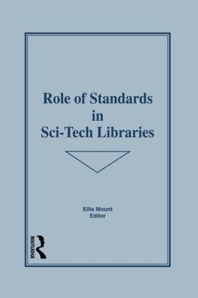 Role of Standards in Sci-Tech Libraries book cover
