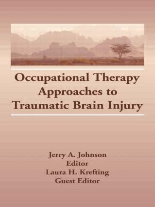 Occupational Therapy Approaches to Traumatic Brain Injury (Hardback) book cover