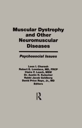 Muscular Dystrophy and Other Neuromuscular Diseases: Psychosocial Issues (Hardback) book cover