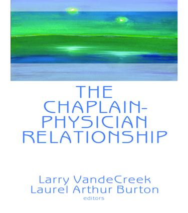 The Chaplain-Physician Relationship (Hardback) book cover