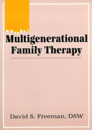Multigenerational Family Therapy: 1st Edition (Paperback) book cover