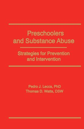 Preschoolers and Substance Abuse: Strategies for Prevention and Intervention (e-Book) book cover