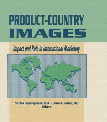 Product-Country Images: Impact and Role in International Marketing book cover