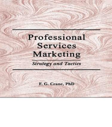 Professional Services Marketing: Strategy and Tactics (Paperback) book cover