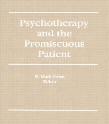Psychotherapy and the Promiscuous Patient (Paperback) book cover