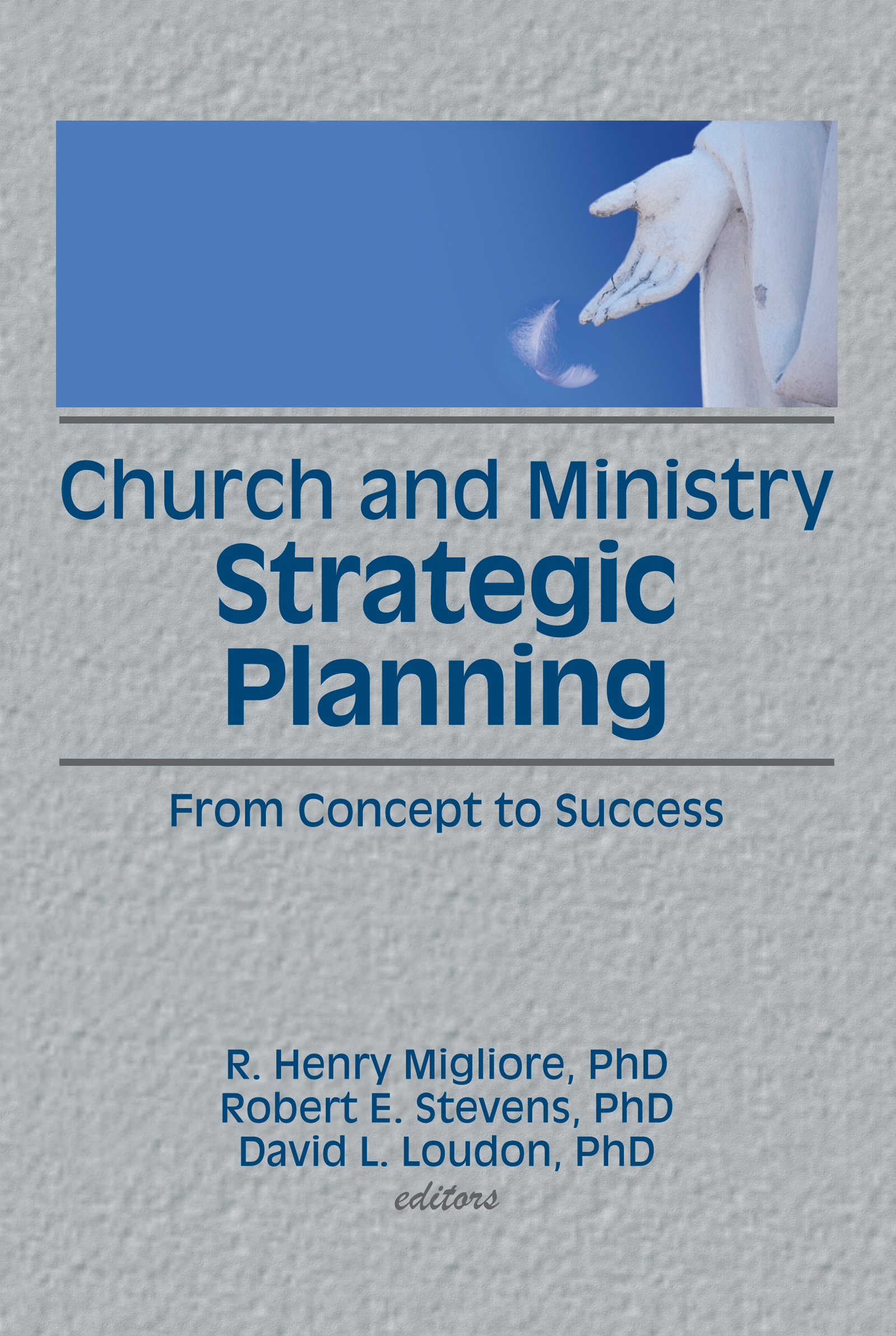 Church and Ministry Strategic Planning: From Concept to Success book cover
