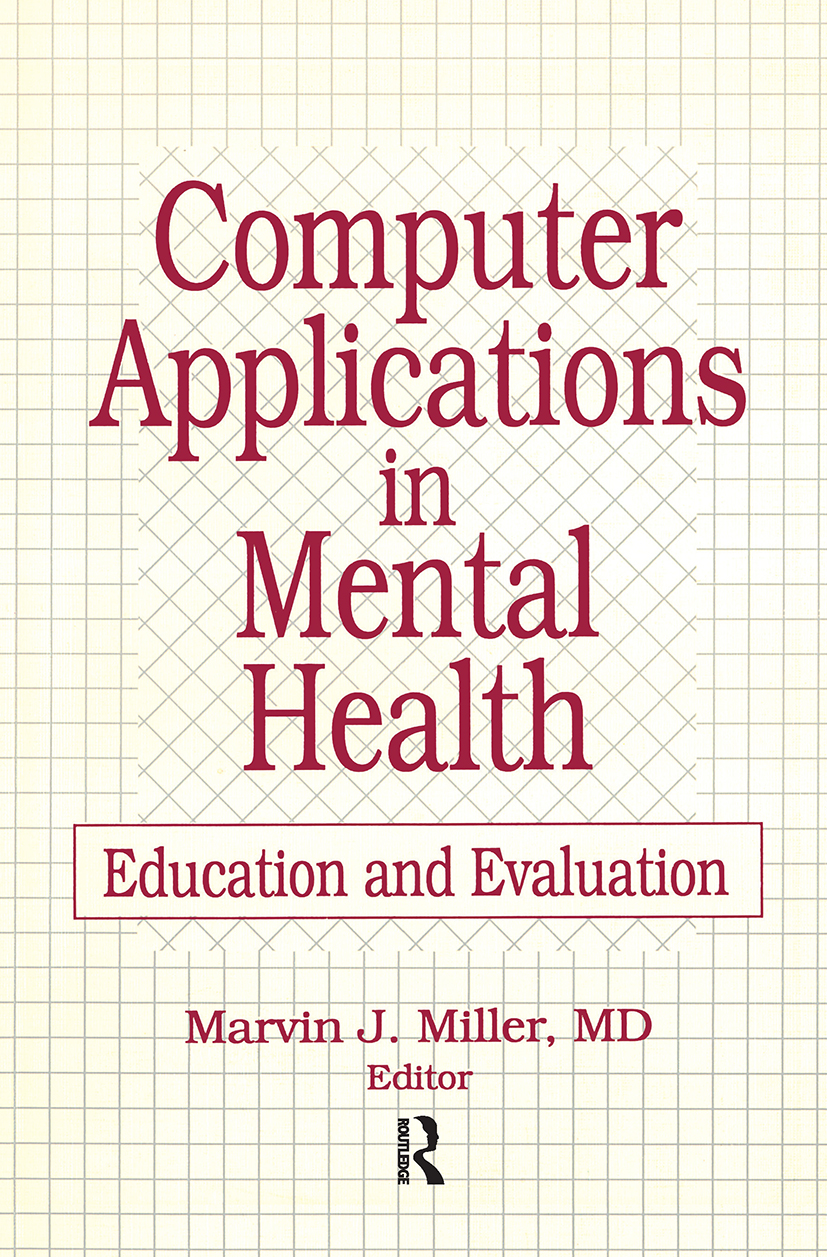 Computer Applications in Mental Health: Education and Evaluation, 1st Edition (Paperback) book cover