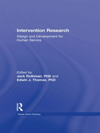 Intervention Research: Design and Development for Human Service, 1st Edition (Paperback) book cover