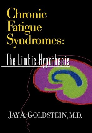 Chronic Fatigue Syndromes: The Limbic Hypothesis, 1st Edition (Paperback) book cover