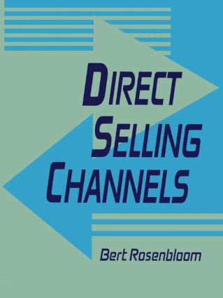 Direct Selling Channels: 1st Edition (Paperback) book cover