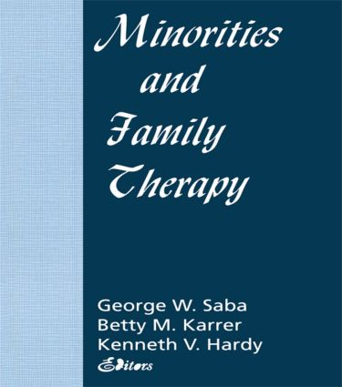Minorities and Family Therapy: 1st Edition (Paperback) book cover
