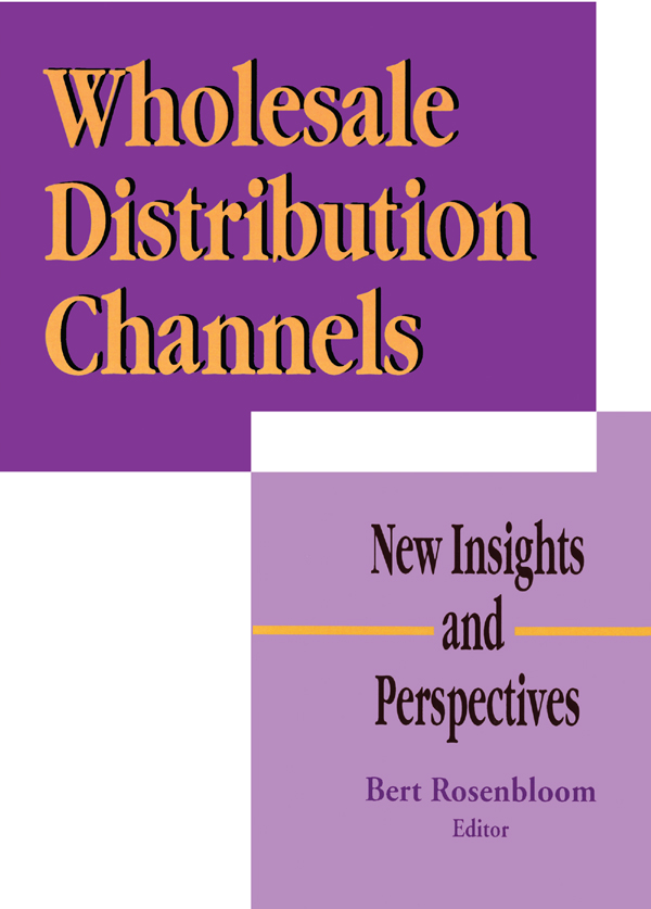 Wholesale Distribution Channels: New Insights and Perspectives, 1st Edition (Paperback) book cover