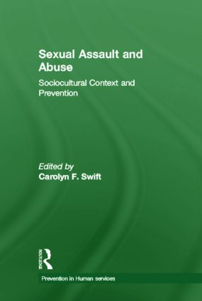 Sexual Assault and Abuse: Sociocultural Context of Prevention (Hardback) book cover
