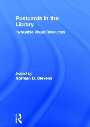 Postcards in the Library: Invaluable Visual Resources book cover