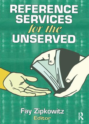 Reference Services for the Unserved book cover
