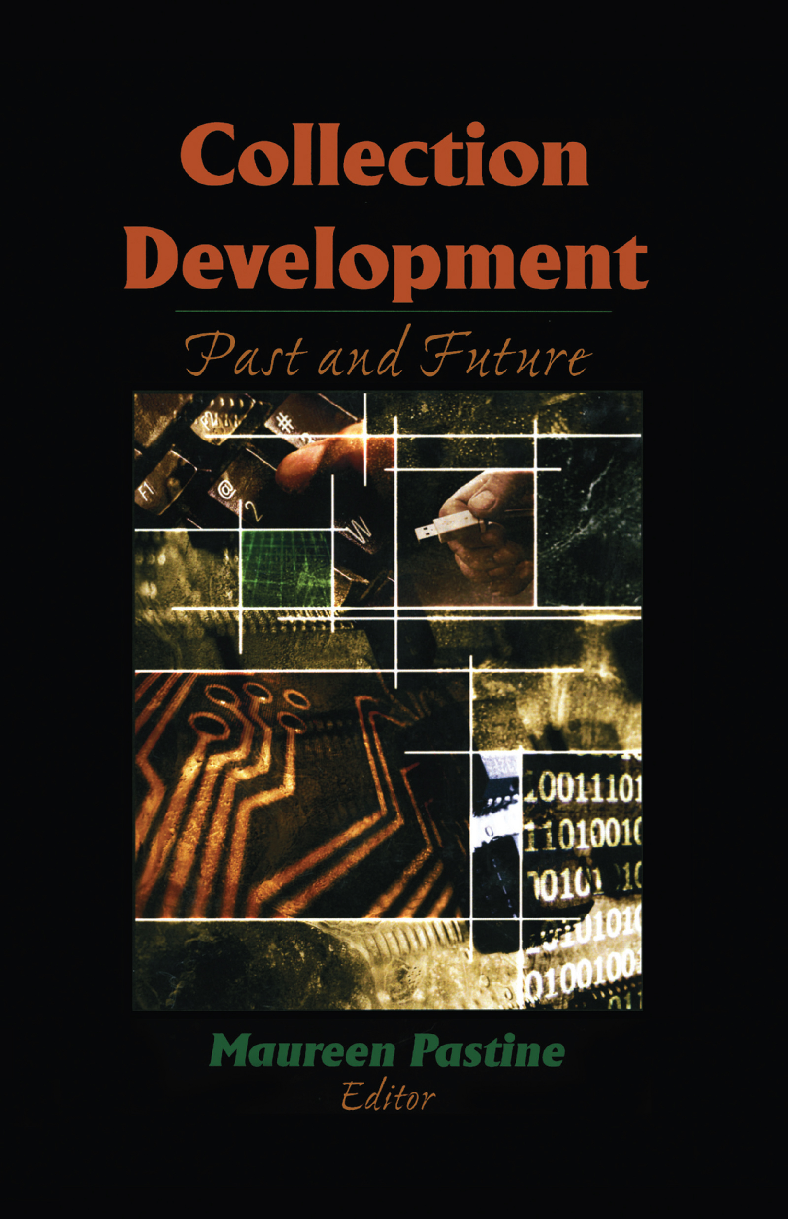 Collection Development: Past and Future, 1st Edition (Hardback) book cover