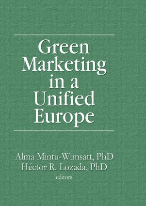 Green Marketing in a Unified Europe: 1st Edition (Paperback) book cover