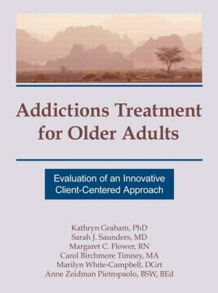 Addictions Treatment for Older Adults: Evaluation of an Innovative Client-Centered Approach (Paperback) book cover