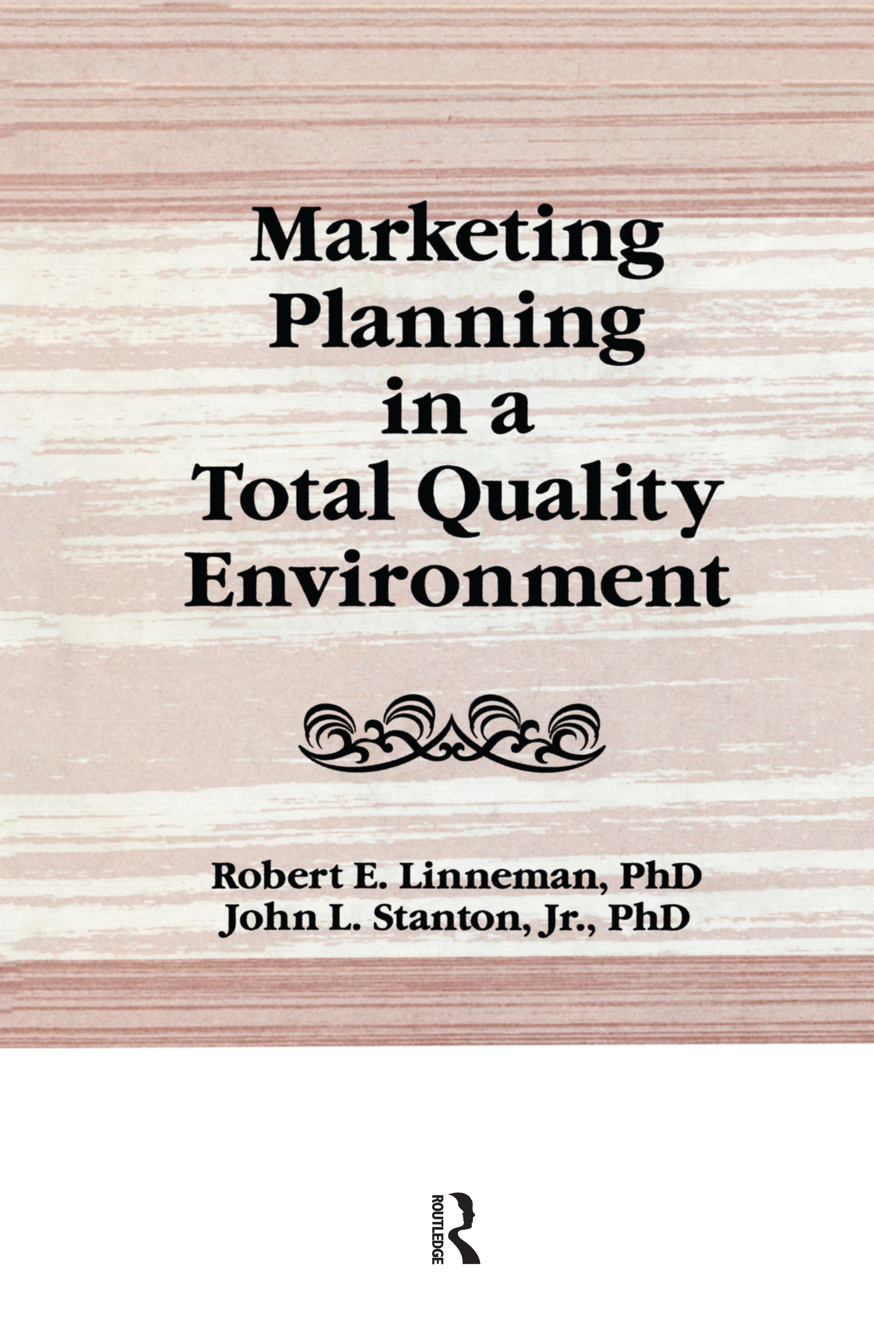 Marketing Planning in a Total Quality Environment book cover