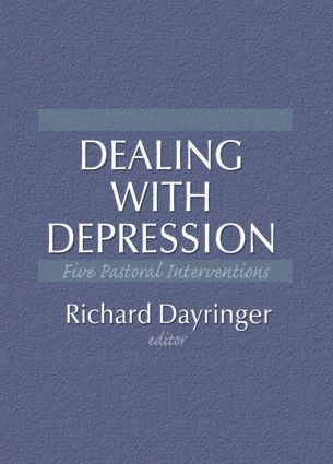 Dealing with Depression: Five Pastoral Interventions, 1st Edition (Paperback) book cover