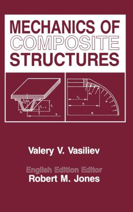 Mechanics Of Composite Structures: 1st Edition (Hardback) book cover