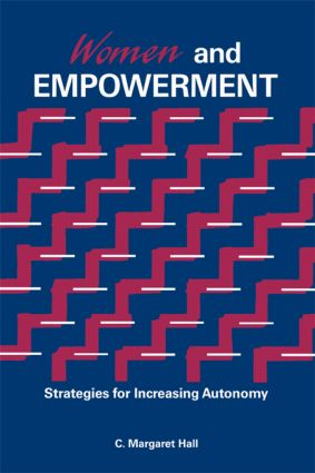 Women And Empowerment: Strategies For Increasing Autonomy, 1st Edition (Paperback) book cover