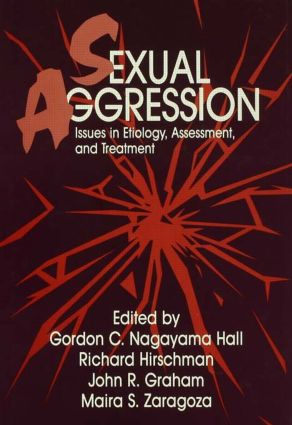 Sexual Aggression: Issues In Etiology, Assessment And Treatment, 1st Edition (Hardback) book cover