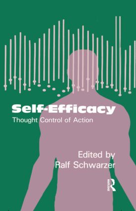 Self-Efficacy: Thought Control Of Action (Hardback) book cover