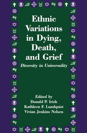 Ethnic Variations in Dying, Death and Grief: Diversity in Universality (Paperback) book cover