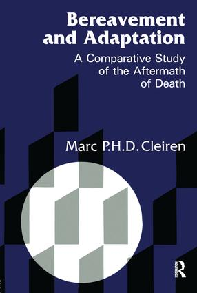 Bereavement and Adaptation: A Comparative Study of the Aftermath of Death, 1st Edition (Hardback) book cover