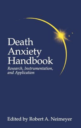 Death Anxiety Handbook: Research, Instrumentation, And Application (Hardback) book cover